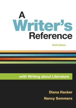 Writer's Reference with Writing About Literature by Diana Hacker; Nancy Sommers - Ninth Edition, 2018 from Macmillan Student Store