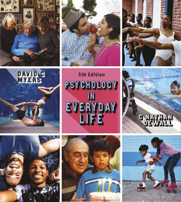 Psychology in Everyday Life by David G. Myers; C. Nathan DeWall - Fifth Edition, 2020 from Macmillan Student Store