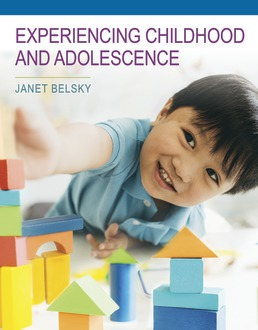 Experiencing Childhood and Adolescence by Janet Belsky - First Edition, 2018 from Macmillan Student Store