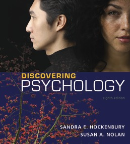 Discovering Psychology by Sandra E. Hockenbury; Susan Nolan - Eighth Edition, 2019 from Macmillan Student Store