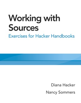 Working with Sources by Diana Hacker; Nancy Sommers - First Edition, 2018 from Macmillan Student Store
