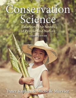 Conservation Science: Balancing the Needs of People and Nature by Peter Kareiva; Michelle Marvier - Second Edition, 2015 from Macmillan Student Store