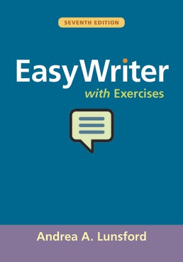 EasyWriter with Exercises by Andrea Lunsford - Seventh Edition, 2019 from Macmillan Student Store