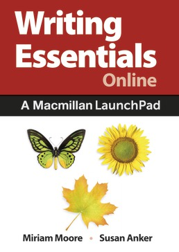 Writing Essentials Online (Twelve Months Access) by Miriam Moore; Susan Anker - First Edition, 2018 from Macmillan Student Store