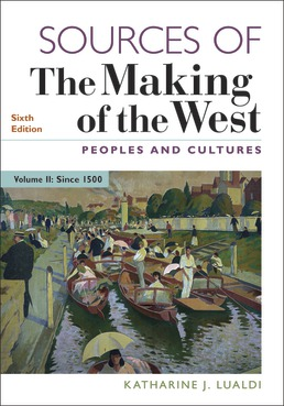 Sources of The Making of the West, Volume II by Katharine J. Lualdi - Sixth Edition, 2019 from Macmillan Student Store