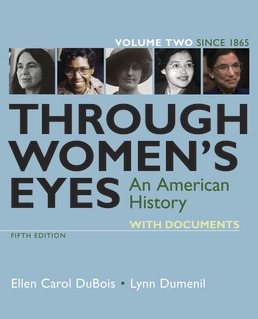 Through Women's Eyes, Volume 2 by Ellen Carol DuBois; Lynn Dumenil - Fifth Edition, 2019 from Macmillan Student Store