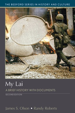 My Lai by James S. Olson; Randy Roberts - Second Edition, 2020 from Macmillan Student Store