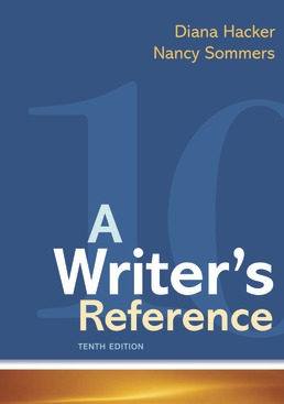 A Writer's Reference by Diana Hacker; Nancy Sommers - Tenth Edition, 2021 from Macmillan Student Store