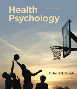 Health Psychology by Richard O. Straub - Sixth Edition, 2019 from Macmillan Student Store