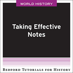 Taking Effective Notes - World by Bedford/St. Martin's - First Edition, 2019 from Macmillan Student Store