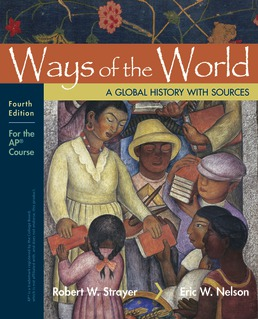 Ways of the World with Sources: For the AP® Course by Robert W. Strayer; Eric W. Nelson - Fourth Edition, 2019 from Macmillan Student Store