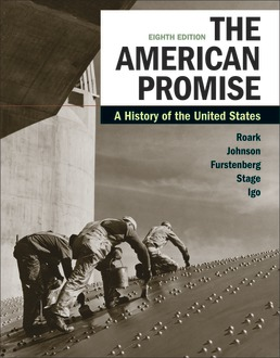 The American Promise, Combined Edition by James L. Roark; Michael P. Johnson; Francois Furstenberg; Sarah Stage; Sarah Igo - Eighth Edition, 2020 from Macmillan Student Store