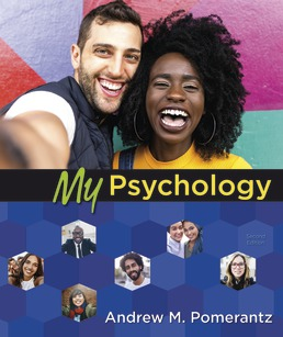 My Psychology by Andrew M. Pomerantz  - Second Edition, 2020 from Macmillan Student Store