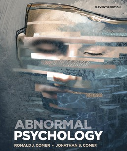 Abnormal Psychology by Ronald J. Comer; Jonathan S. Comer - Eleventh Edition, 2021 from Macmillan Student Store