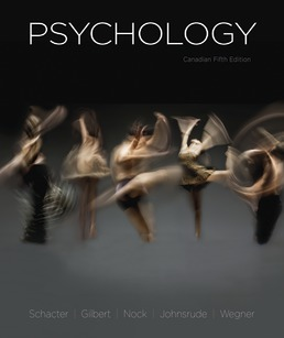 Psychology, Canadian Edition by Daniel L. Schacter; Daniel T. Gilbert; Matthew K. Nock; Ingrid Johnsrude; Daniel M. Wegner - Fifth Edition, 2020 from Macmillan Student Store