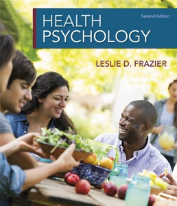 Health Psychology by Leslie D. Frazier - Second Edition, 2020 from Macmillan Student Store