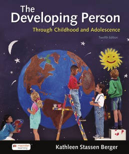 Developing Person Through Childhood and Adolescence by Kathleen Stassen Berger - Twelfth Edition, 2021 from Macmillan Student Store