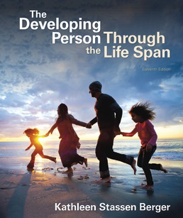 Developing Person Through the Life Span by Kathleen Stassen Berger - Eleventh Edition, 2020 from Macmillan Student Store