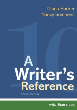 A Writer's Reference with Exercises by Diana Hacker; Nancy Sommers - Tenth Edition, 2021 from Macmillan Student Store