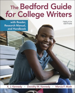 Bedford Guide for College Writers with Reader, Research Manual, and Handbook by X.J. Kennedy; Dorothy Kennedy; Marcia Muth - Twelfth Edition, 2020 from Macmillan Student Store