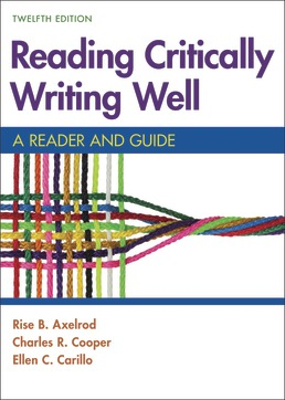 Reading Critically, Writing Well by Rise B. Axelrod; Charles R. Cooper; Ellen Carillo - Twelfth Edition, 2020 from Macmillan Student Store