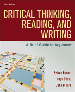 Critical Thinking, Reading, and Writing by Sylvan Barnet; Hugo Bedau; John O'Hara - Tenth Edition, 2020 from Macmillan Student Store