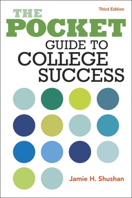 Pocket Guide to College Success by Jamie Shushan - Third Edition, 2020 from Macmillan Student Store