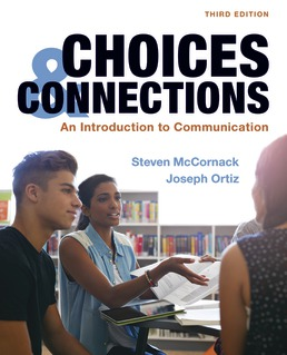 Choices & Connections by Steven McCornack; Joseph Ortiz - Third Edition, 2020 from Macmillan Student Store