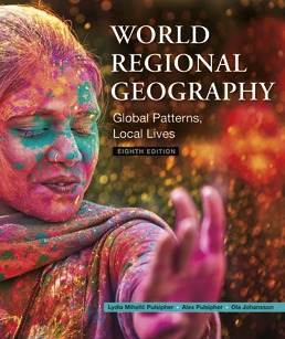 World Regional Geography by Lydia Pulsipher; Alex Pulsipher; Ola Johansson - Eighth Edition, 2020 from Macmillan Student Store