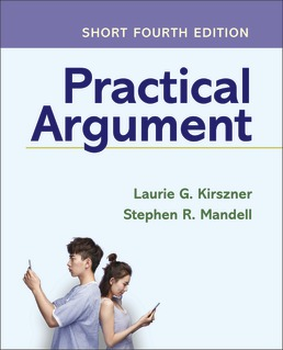Practical Argument: Short Edition by Laurie G. Kirszner; Stephen R. Mandell - Fourth Edition, 2020 from Macmillan Student Store