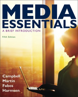 Media Essentials by Richard Campbell; Christopher Martin; Bettina Fabos; Shawn Harmsen - Fifth Edition, 2020 from Macmillan Student Store