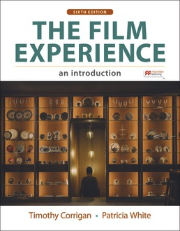 Film Experience by Timothy Corrigan; Patricia White - Sixth Edition, 2021 from Macmillan Student Store