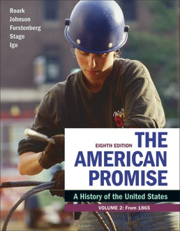 American Promise, Volume 2 by James L. Roark; Michael P. Johnson; Francois Furstenberg; Sarah Stage; Sarah Igo - Eighth Edition, 2020 from Macmillan Student Store
