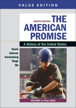 The American Promise, Value Edition, Volume 2 by James L. Roark; Michael P. Johnson; Francois Furstenberg; Sarah Stage; Sarah Igo - Eighth Edition, 2020 from Macmillan Student Store