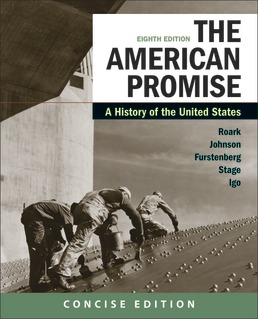 American Promise: A Concise History, Combined Volume by James L. Roark; Michael P. Johnson; Francois Furstenberg; Sarah Stage; Sarah Igo - Eighth Edition, 2020 from Macmillan Student Store