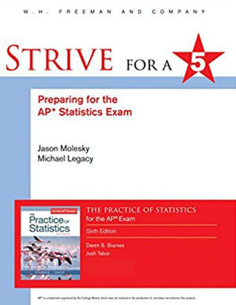 Strive for a 5: Preparing for the AP® Statistics Exam by Daren S. Starnes; Josh Tabor - Sixth Edition, 2018 from Macmillan Student Store