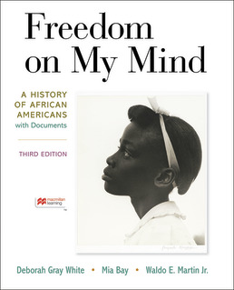 Freedom on My Mind by Deborah Gray White; Mia Bay; Waldo E. Martin Jr. - Third Edition, 2021 from Macmillan Student Store