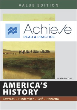 Achieve Read & Practice for America's History, Value Edition (Twelve Months Access) by Rebecca Edwards; Eric  Hinderaker; Robert O. Self; James A. Henretta - Ninth Edition, 2018 from Macmillan Student Store