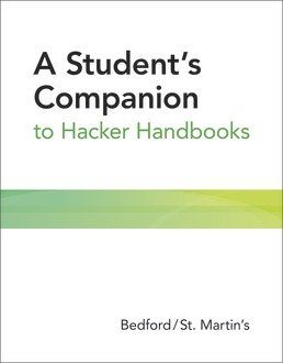 A Student's Companion to Hacker Handbooks by Bedford/St. Martin's - First Edition, 2019 from Macmillan Student Store