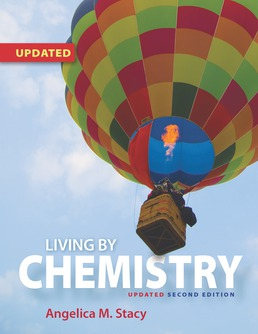 Living by Chemistry (2018 Update) by Angelica M. Stacy - Second Edition, 2015 from Macmillan Student Store