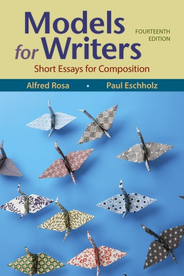 Models for Writers by Alfred Rosa; Paul Eschholz - Fourteenth Edition, 2021 from Macmillan Student Store