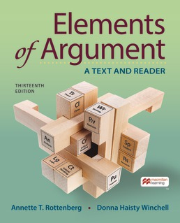 Elements of Argument by Annette Rottenberg; Donna Winchell - Thirteenth Edition, 2021 from Macmillan Student Store