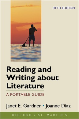 Reading and Writing about Literature by Janet Gardner; Joanne Diaz - Fifth Edition, 2021 from Macmillan Student Store