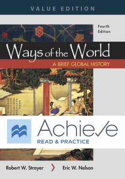 Achieve Read & Practice for Ways of the World: A Brief Global History, Value Edition (Six-Months Access) by Robert W. Strayer; Eric W. Nelson - Fourth Edition, 2019 from Macmillan Student Store