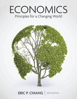 Economics: Principles for a Changing World by Eric Chiang - Fifth Edition, 2020 from Macmillan Student Store