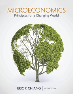 Microeconomics: Principles for a Changing World by Eric Chiang - Fifth Edition, 2020 from Macmillan Student Store