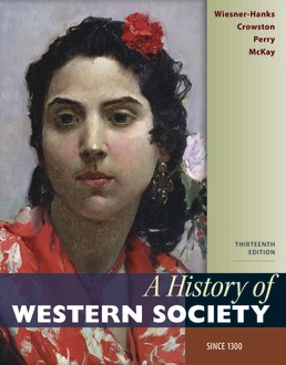 A History of Western Society Since 1300 by Merry E. Wiesner-Hanks; Clare Haru Crowston; Joe Perry; John P. McKay - Thirteenth Edition, 2020 from Macmillan Student Store