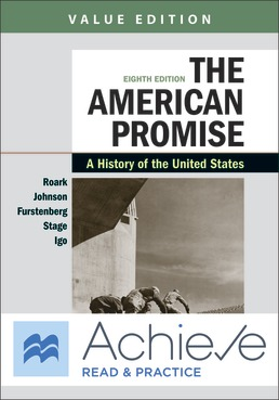 Achieve Read & Practice for The American Promise, Value Edition (Twelve Months Access) by James L. Roark; Michael P. Johnson; Francois Furstenberg; Sarah Stage; Sarah Igo - Eighth Edition, 2020 from Macmillan Student Store