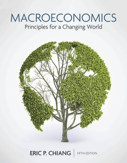 Macroeconomics: Principles for a Changing World by Eric Chiang - Fifth Edition, 2020 from Macmillan Student Store