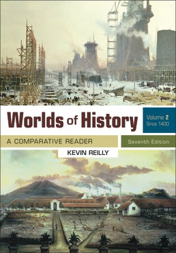 Worlds of History, Volume 2 by Kevin Reilly - Seventh Edition, 2020 from Macmillan Student Store